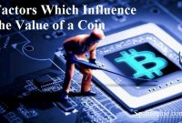 What Are the Factors Which Influence the Value of a Coin